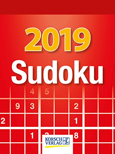 Sudoku  2019: Tages-Abreisskalender. Jeden Tag ein neues Sudoku. I Aufstellbar I 12 x 16 cm