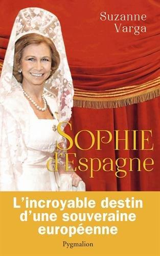 sophie-d-39-espagne-une-grande-reine-d-39-aujourd-39-hui