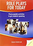 Role Plays for Today: Photocopiable activities to get students speaking (Helbling Languages)