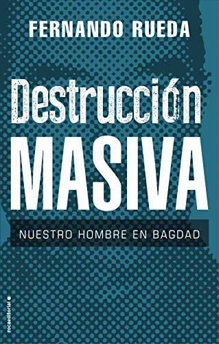 Destrucción masiva de Fernando Rueda