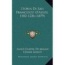 Storia Di San Francesco D'Assisi, 1182-1226 (1879)