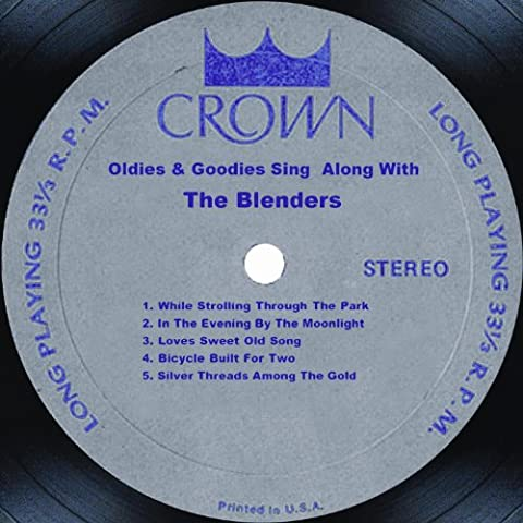 Oldies & Goodies Sing Along With The Blenders