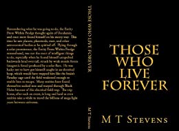 Those Who Live Forever by [Michael Bidan]