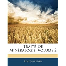 Traite de Mineralogie, Volume 2