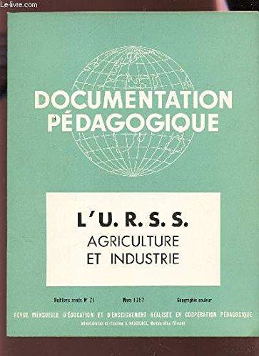 L'U.R.S.S. - AGRICULTURE ET INDUSTRIE / 8e année - N°71 - Mars 1957