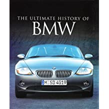Bmw (Ultimate History Of)