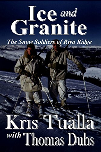 Ice and Granite: The Snow Soldiers of Riva Ridge (The Camp Hale Series Book 2) (English Edition) -