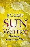 Sun Warrior: Gefährten einer neuen Welt