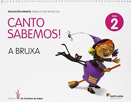 CANTO SABEMOS NIVEL 2 A BRUXA - 9788499721989