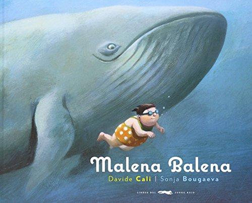 Malena Balena (Álbumes ilustrados)