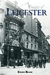 Images of Leicester (Iamges of)