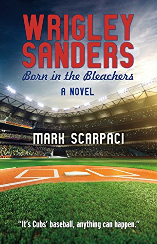 wrigley-sanders-born-in-the-bleachers-english-edition