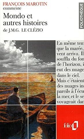 Mondo et autres histoires de J.M.G. Le Clézio (Essai et dossier)