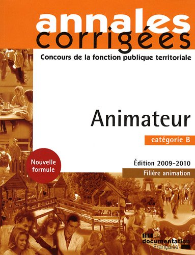 Animateur 2008. Catgorie B - Filire animation - Edition 2009-2010