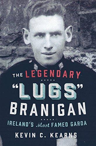 the-legendary-lugs-branigan-irelands-most-famed-garda-how-one-man-became-dublins-tough-justice-legen