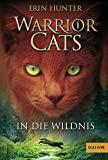 Warrior Cats. In die Wildnis: I, Band 1 (Gulliver)