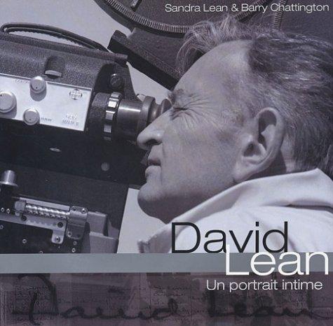 David Lean : Un portrait intime