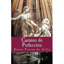Camino de Perfeccion: Volume 10 (Philosophiae Memoria)