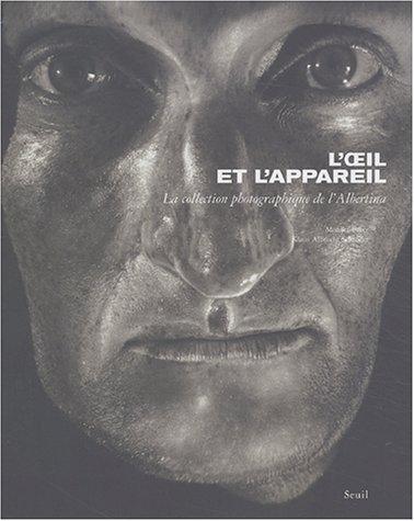 L'Oeil et l'Appareil : La Collection photographique de l'Albertina