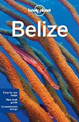 Belize (Lonely Planet Belize)