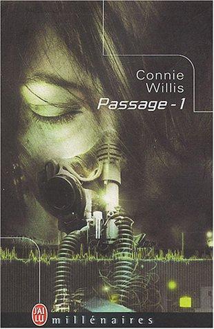Passage, tome 1 par Connie Willis