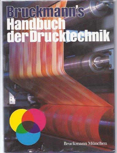 Bruckmann's Handbuch der Drucktechnik