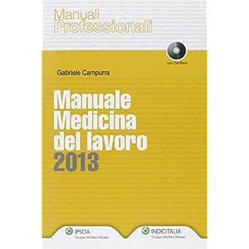 Manuale Medicina Del Lavoro 2013. Con Cd-Rom