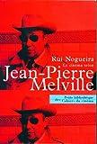 Le Cinéma selon Melville