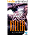 Tattoo Killer (A Tattoo Crimes Novel Book 1)