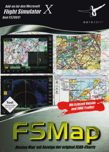 Flight Simulator X/2004 - FSMap 'Moving Map' mit Anzeige der original ICAO-Charts Moving Map Software