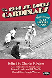 The 1934 St. Louis Cardinals: The World Champion Gas House Gang (SABR Digital Library Book 20) (English Edition)