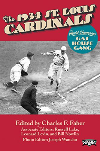 Louis Cardinals Stein (The 1934 St. Louis Cardinals: The World Champion Gas House Gang (SABR Digital Library Book 20) (English Edition))