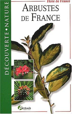 Arbustes de France par Michel Beauvais, James Gourier, Ludovic Baudot