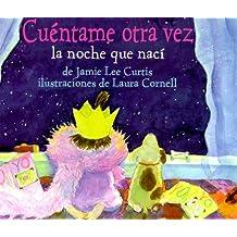 Cuentame Otra Vez LA Noche Que Naci