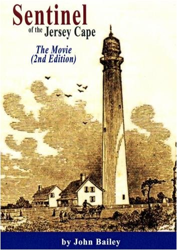 Sentinel of the Jersey Cape, the Story of the Cape May Lighthouse (Lighthouse Cape May)
