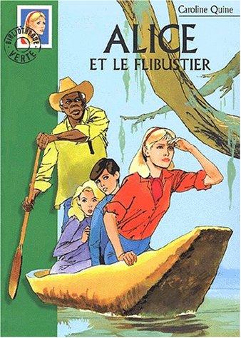 Alice et le flibustier par Caroline Quine