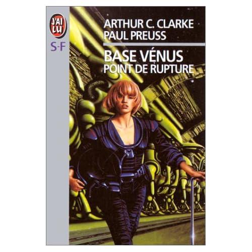 Base Vénus, Tome 1 : Point de rupture