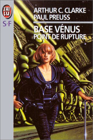 Base Vénus, Tome 1 : Point de rupture