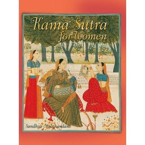 Kama Sutra for Women by Sandhya Mulchandani (2006-09-01)