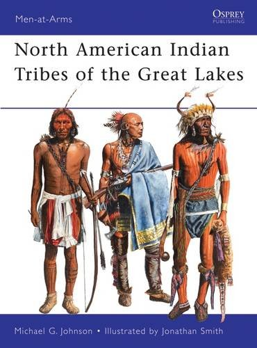 north-american-indian-tribes-of-the-great-lakes-men-at-arms-band-467