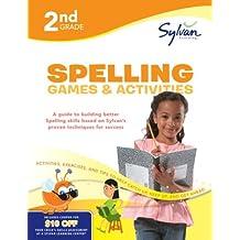 Second Grade Spelling Games & Activities (Sylvan Workbooks) (Sylvan Language Arts Workbooks)