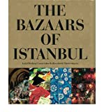 [(The Bazaars of Istanbul)] [Author: Laura Salm-Reifferscheidt] published on (October, 2008)