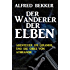 Der Wanderer der Elben