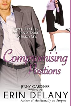 COMPROMISING POSITIONS by [Delany, Erin, Gardiner, Jenny]