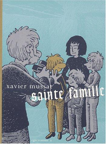 Sainte famille par Xavier Mussat