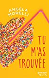 Tu m'as trouvée (HQN) (French Edition)