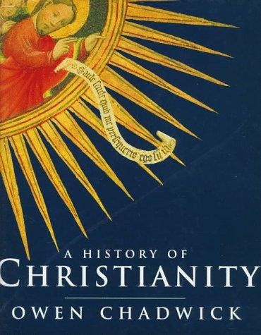 A History of Christianity por Owen Chadwick