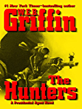 The Hunters (A Presidential Agent Novel)