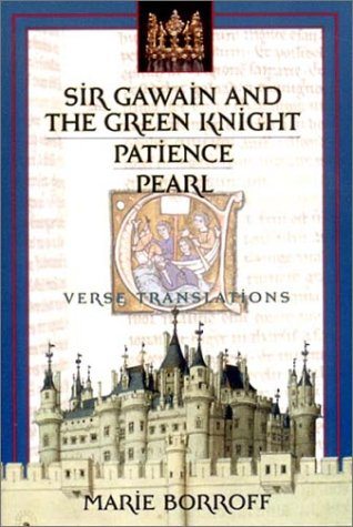 Sir Gawain and the Green Knight: Parience and Pearl: Verse Translations