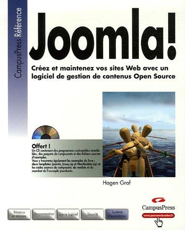 Joomla !: Créez et maintenez vos sites Web avec un logiciel de gestion de contenus Open Source par Graf Hagen